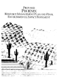 PROPOSED PHOENIX RESOURCE MANAGEMENT PLAN FINAL ENVIRONMENTAL IMPACT STATEMENT