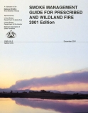 SMOKE MANAGEMENT GUIDE FOR PRESCRIBED AND WILDLAND FIRE 2001 EDITION