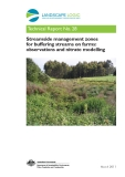 Streamside management zones for buffering streams on farms: observations and nitrate modelling
