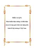 Tiểu luận về  Mâu thuẫn biện chứng và biểu hiện của nó trong quá trình xây dựng nền kinh tế thị trường ở Việt Nam