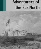 Adventurers of the Far North A Chronicle of the Frozen Seas