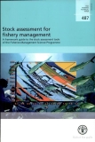 stock assessment for fishery management a framework guide to the stock