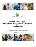 Children Under Siege: Safeguarding Provisions for Children in the New Health Law