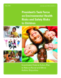 President's Task Force on Environmental Health Risks and Safety Risks to Children