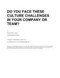 DO YOU FACE THESE CULTURE CHALLENGES IN YOUR COMPANY OR TEAM?by Richard Parkes Cordock SMASHWORDS EDITIONCopyright © Richard Parkes Cordock 2012 First Published 2012 by ELW Publishing Bath, UKThank you for downloading this free ebook. You are welcome