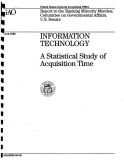 information technology  statistical study of acquisition time