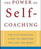 The Power of Self-Coaching The Five Essential Steps to Creating the Life You Want