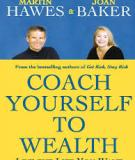 Coach Yourself to Wealth Live the Life You Want