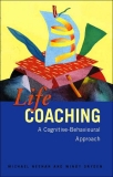 Life Coaching A Cognitive-Behavioural Approach