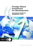 foreign direct investment for development maximising benefits minimising costs
