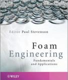 Foam Engineering: Fundamentals and Applications