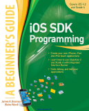 iOS SDK Programming: A Beginner's Guide