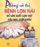 Ebook Phòng và trị bệnh lợn nái để sản xuất lợn thịt siêu nạc xuất khẩu - Đoàn Thị Kim Dung, Lê Thị Tài