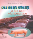 Hướng dẫn chăn nuôi lợn hướng nạc ở gia đình và trang trại