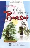 Kỹ thuật trồng và uốn tỉa cây bonsai