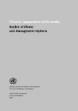 Chronic suppurative otitis media Burden of Illness  and Management Options