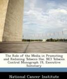 The Role of the Media in  Promoting and  Reducing Tobacco Use