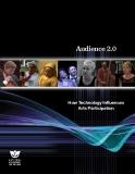 Audience 2.0 How Technology Influences  Arts Participation