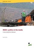 REDD+ politics in the media A case study from Vietnam