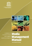 Media Management Manual - A HANDBOOK FOR    TELEVISION AND RADIO    PRACTITIONERS IN    COUNTRIES-IN-TRANSITION