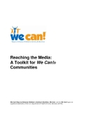 Reaching the Media:   A Toolkit for We Can!®  Communities