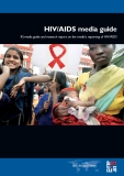 IFJ media guide and research report on the media's reporting of HIV/AIDS