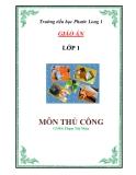 GIÁO ÁN LỚP 1 - MÔN THỦ CÔNG