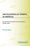 ENCYCLOPEDIA OF SPORTS IN AMERICA