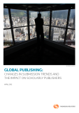 GLOBAL PUBLISHING:   CHANGES IN SUBMISSION TRENDS AND   THE IMPACT ON SCHOLARLY PUBLISHERS