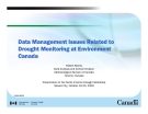 Data Management Issues Related to  Drought Monitoring at Environment  Canada