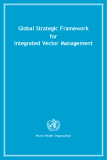 Global Strategic Framework for Integrated Vector Management