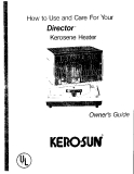 HOW TO USE AND CARE FOR YOUR DIRECTOR KEROSENE HEATER