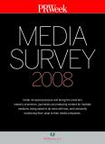 PRWEEK MEDIA SURVEY 2008