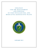 STRATEGY    FOR THE MANAGEMENT    AND DISPOSAL    OF  USED NUCLEAR FUEL AND    HIGH-LEVEL RADIOACTIVE WASTE