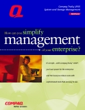 How can you simplify management of your enterprise?