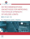 IIW RECOMMENDATIONS  ON METHODS FOR IMPROVING  THE FATIGUE STRENGTH OF  WELDED JOINTS
