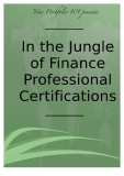 In the Jungle of Finance Professional Certifications