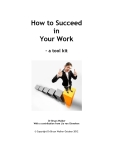 How to Succeed in  Your Work