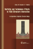 Vorticity and Turbulence Effects in Fluid Structure Interaction