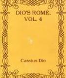 Dio's Rome, Vol. 4