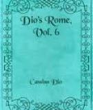 Dio's Rome, Vol. 6