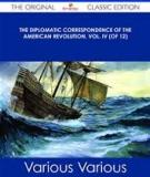 The Diplomatic Correspondence of the American Revolution, Vol. XI