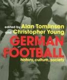German Football History, Culture, Society