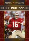 FOOTBALL SUPERSTARS Joe Montana