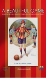 A Beautiful Game International Perspectives on Women's Football
