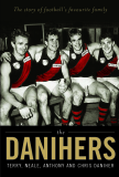 THE DANIHERS TERRY, NEALE, ANTHONY AND CHRIS DANIHER