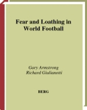 Fear and Loathing in World Football