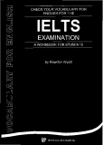 CHECK YOUR VOCABULARY FOR ENGLISH FOR THE IELTS EXAMINATION A WORKBOOK FOR STUDENTS
