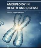 Aneuploidy in Health and Disease Edited by Zuzana Storchova