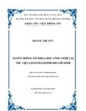 """Luận văn """" Nguồn thông tin khoa học và công nghệ tại thư viện Cesti thành phố Hồ Chí Minh"""